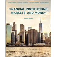 Financial Institutions, Markets, and Money by Kidwell, David S.; Blackwell, David W.; Whidbee, David A.; Sias, Richard W., 9781119330363