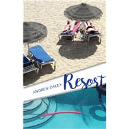 Resort by Daley, Andrew, 9781988040363