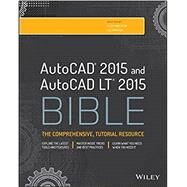 AutoCAD and AutoCAD LT Bible 2015 by Finkelstein, Ellen; Ambrosius, Lee, 9781118880364