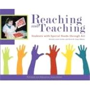Reaching and Teaching Students With Special Needs Through Art by Levett Gerber, Beverly; Guay, Doris M., 9781890160364