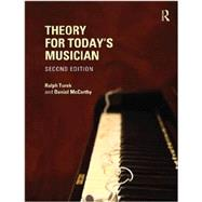 Theory for Today's Musician, Second Edition (Textbook and Workbook Package) by Turek; Ralph, 9780415730365