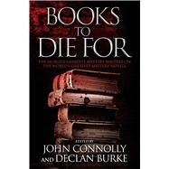 Books to Die for by Connolly, John; Burke, Declan, 9781476710365