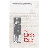 The Little Exile by Arakawa, Jeanette S., 9781611720365