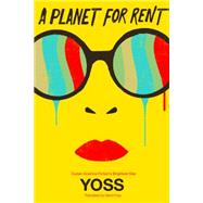 A Planet for Rent by Yoss; Frye, David, 9781632060365