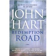 Redemption Road A Novel by Hart, John, 9780312380366