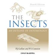 The Insects An Outline of Entomology by Gullan, P. J.; Cranston, P. S., 9781444330366