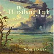 The Thirstland Trek by Stassen, Nicol, 9781485300366