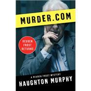 Murder.com by Murphy, Haughton, 9781504030366