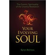 Your Evolving Soul by Belitsos, Byron, 9781579830366