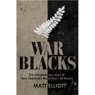 War Blacks by Elliott, Matt, 9781775540366
