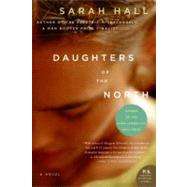 Daughters of the North by Hall, Sarah, 9780061430367