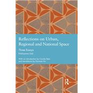 Reflections on Urban, Regional and National Space: Three Essays by Nishiyama,Uzo, 9781138890367