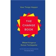 The Change Book: How Things Happen by Krogerus, Mikael; Tschsppeler, Roman, 9780393240368