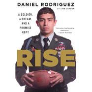Rise by Rodriguez, Daniel; Layden, Joseph (CON), 9780544570368
