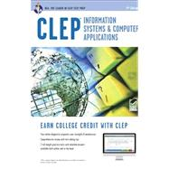 CLEP Information Systems & Computer Applications by Dhanda, Naresh, 9780738610368
