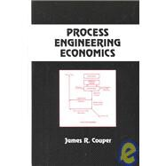 Process Engineering Economics by Couper; James Riley, 9780824740368