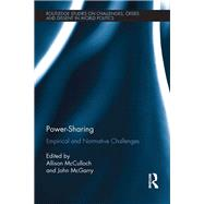 Power-Sharing: Empirical and Normative Challenges by Mcculloch; Allison, 9781138640368