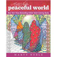 Marty Noble's Peaceful World by Noble, Marty, 9781510710368