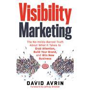 Visibility Marketing by Avrin, David; Gitomer, Jeffrey, 9781632650368