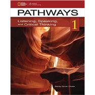 Pathways 1: Listening, Speaking, & Critical Thinking by Chase, Rebecca Tarver, 9781111350369