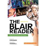 The Blair Reader Exploring Issues and Ideas by Kirszner, Laurie G.; Mandell, Stephen R., 9780134110370