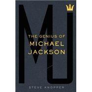 MJ: The Genius of Michael Jackson by Knopper, Steve, 9781476730370