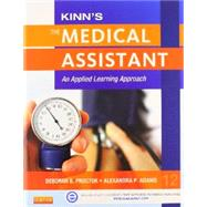 Kinn's the Administrative Medical Assistant Medical Assisting Online With ICD-10 Supplement: An Applied Learning Approach