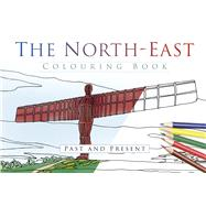 The North East Colouring Book by History Press, 9780750970372