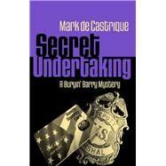 Secret Undertaking by De Castrique, Mark, 9781464210372