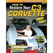 How to Restore Your C3 Corvette 9781613250372N