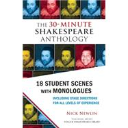 The 30-Minute Shakespeare Anthology by Newlin, Nick, 9781935550372