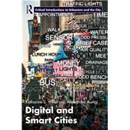 Digital and Smart Cities by Willis; Katharine, 9781138890374
