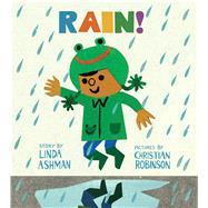 Rain! by Ashman, Linda; Robinson, Christian, 9780544880375