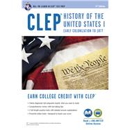 CLEP History of the United States I by Research and Education Association, 9780738610375