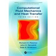Computational Fluid Mechanics and Heat Transfer, Third Edition by Anderson; Dale A., 9781591690375