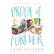 Proof of Forever by Hillyer, Lexa, 9780062330376