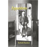 Apparitions: Essays on Adorno and Twentieth-Century Music by Hoeckner,Berthold, 9781138870376