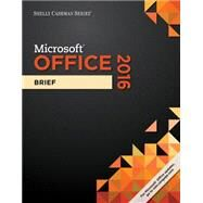 Shelly Cashman Series Microsoft Office 365 & Office 2016 Brief, Spiral bound Version by Freund, Steven M.; Last, Mary Z.; Pratt, Philip J.; Sebok, Susan L.; Vermaat, Misty E., 9781305870376
