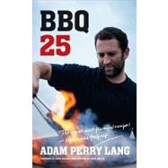 Bbq 25 by Lang, Adam Perry, 9780062010377