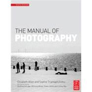 The Manual of Photography by Allen; Elizabeth, 9780240520377
