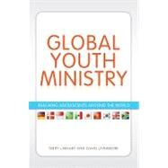 Global Youth Ministry by Linhart, Terry; Livermore, David, 9780310670377