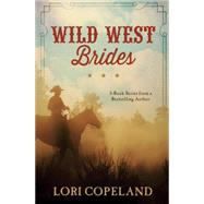 Wild West Brides: 3-book Series from a Bestselling Author by Copeland, Lori, 9781634090377