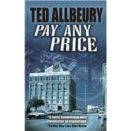 Pay Any Price by Allbeury, Ted, 9780486820378