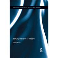 Schumpeter's Price Theory by Bloch; Harry, 9781138850378