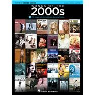 Songs of the 2000s: Piano / Vocal / Guitar by Hal Leonard Corporation, 9781495000379