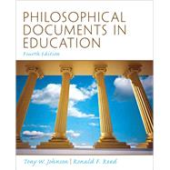 Philosophical Documents in Education by Johnson, Tony W.; Reed, Ronald F., deceased, 9780137080380