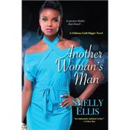 Another Woman's Man by Ellis, Shelly, 9780758290380