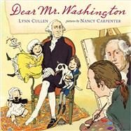 Dear Mr. Washington by Cullen, Lynn; Carpenter, Nancy, 9780803730380