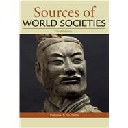 Sources of World Societies, Volume 1 by Wiesner-Hanks, Merry E.; Buckley Ebrey, Patricia; Beck, Roger B.; Davila, Jerry; Crowston, Clare Haru; McKay, John P., 9781319070380