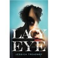 Lacy Eye by Treadway, Jessica, 9781455530380